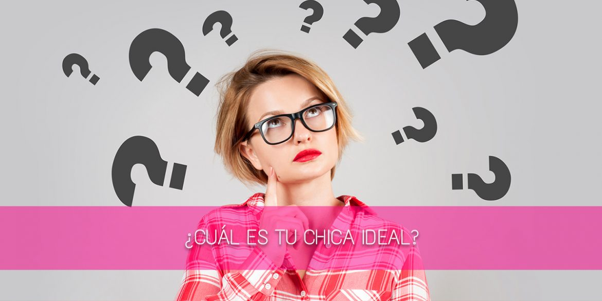 chica ideal