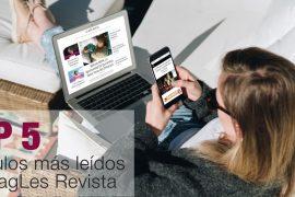 Top5 artículos más leidos en MagLes Revista