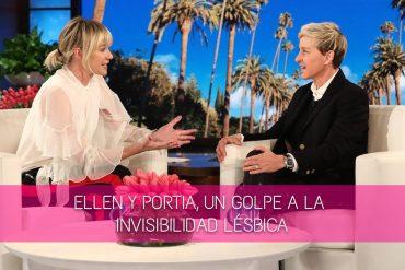Ellen y Portia, un golpe a la invisibilidad lésbica