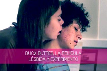 Duck Butter, la película lésbica y experimento