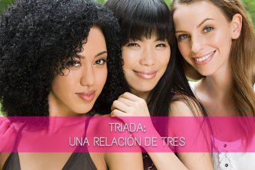 Triadas: Una relación de tres