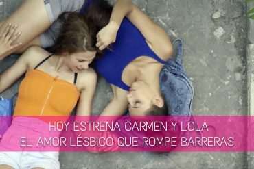 'Carmen y Lola', el amor lésbico que rompe barreras